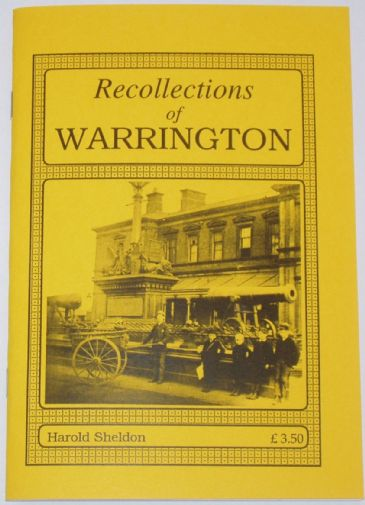 Recollections of Warrington, by Harold Sheldon